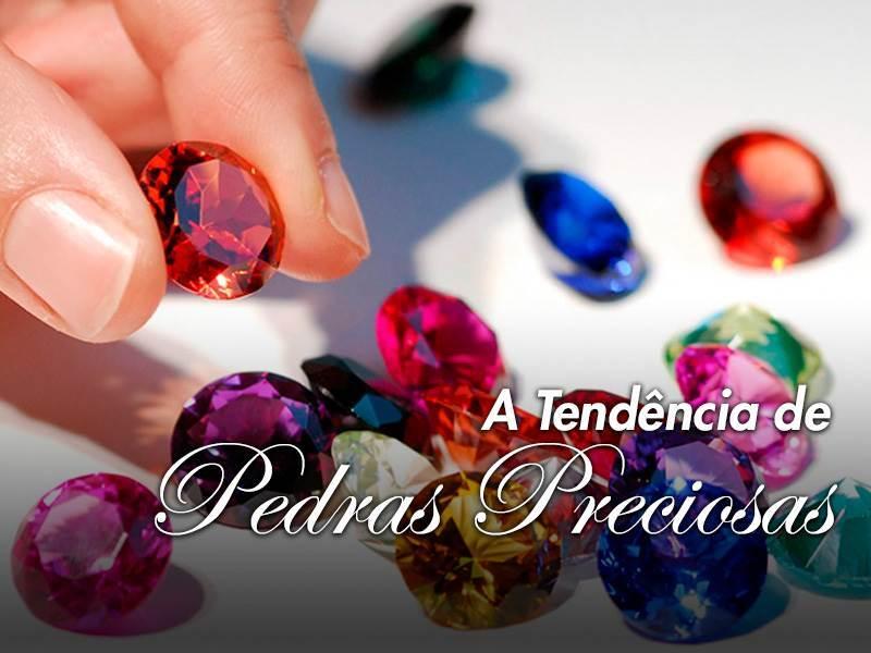 Semi Jóias: Tendências de pedras preciosas neste verão
