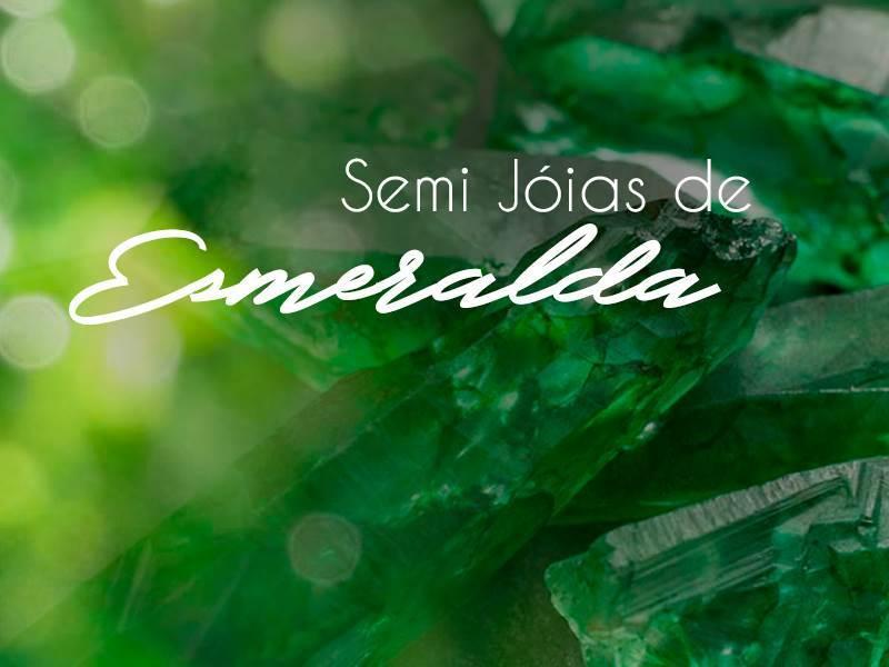 Luxo e sofisticação: Semi Joia de Esmeralda
