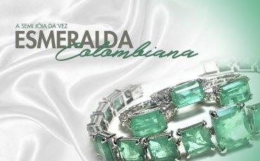 A JÓIA DA VEZ: Esmeralda Colombiana